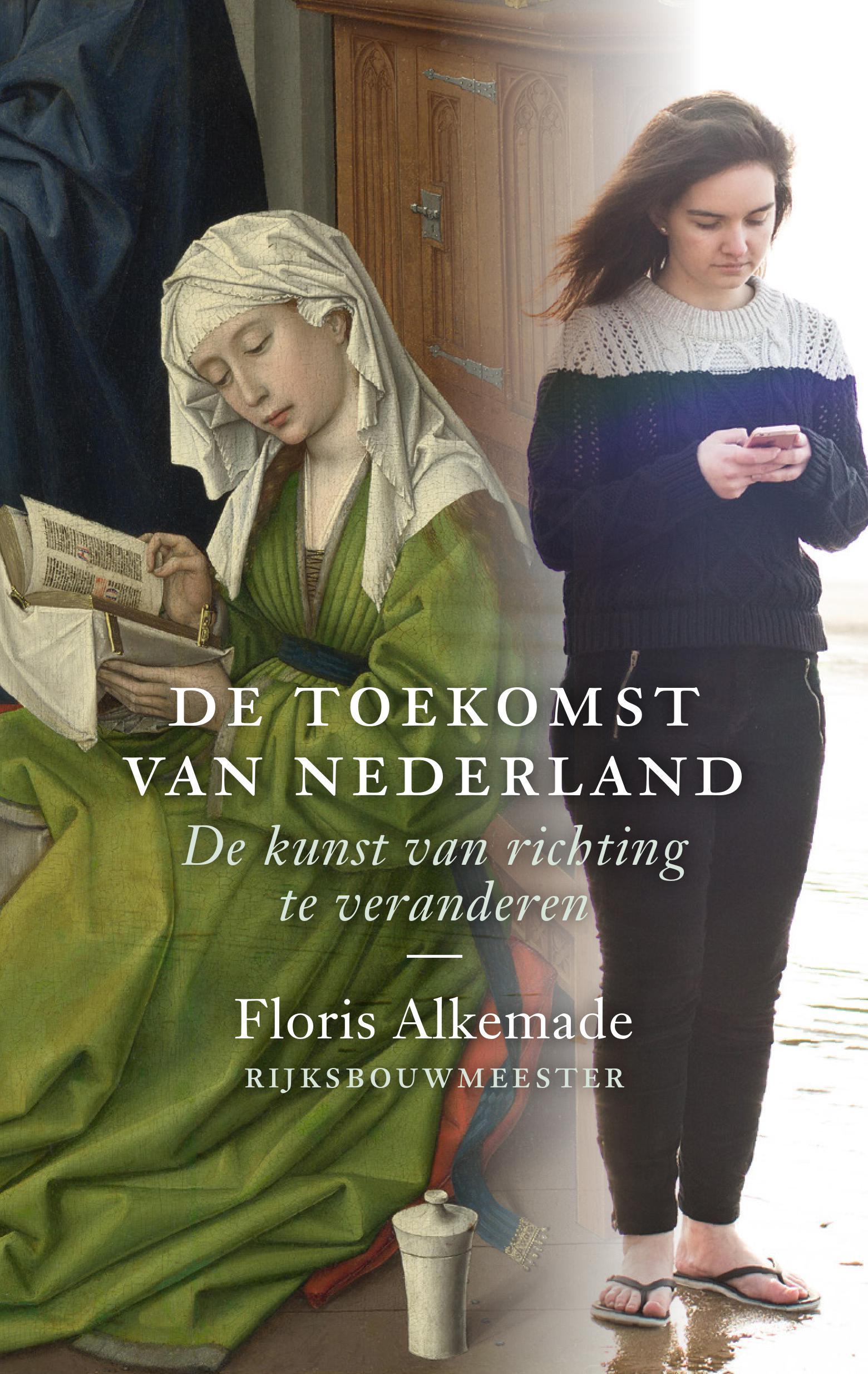 De toekomst van Nederland - Uitgeverij THOTH ISBN 978 90 6868 807 8